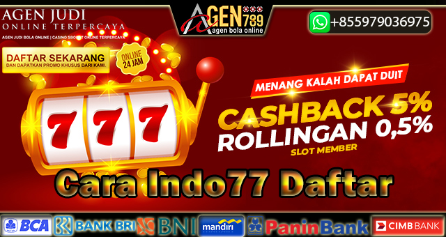 Cara Indo77 Daftar