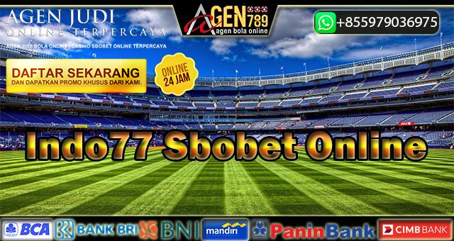 Indo77 Sbobet Online