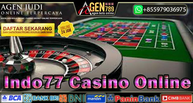 Indo77 Casino Online
