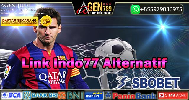 Link Indo77 Alternatif