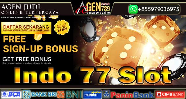 Indo 77 Slot