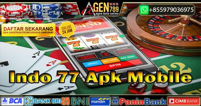 Indo 77 Apk Mobile